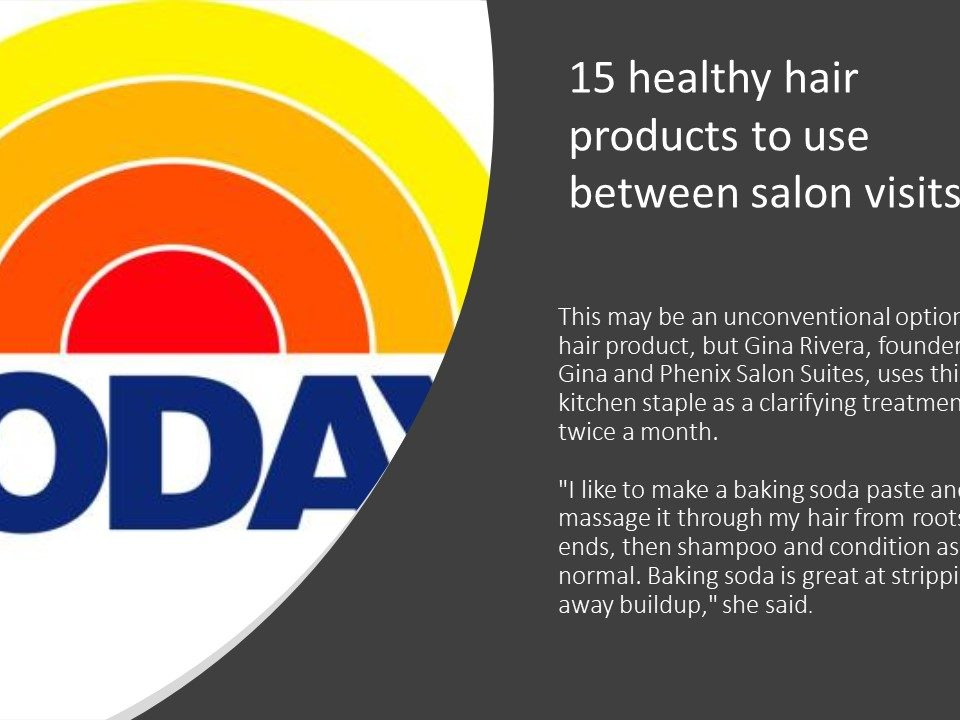 Today.com | 15 healthy hair products to use between salon visits featuring Gina Rivera
