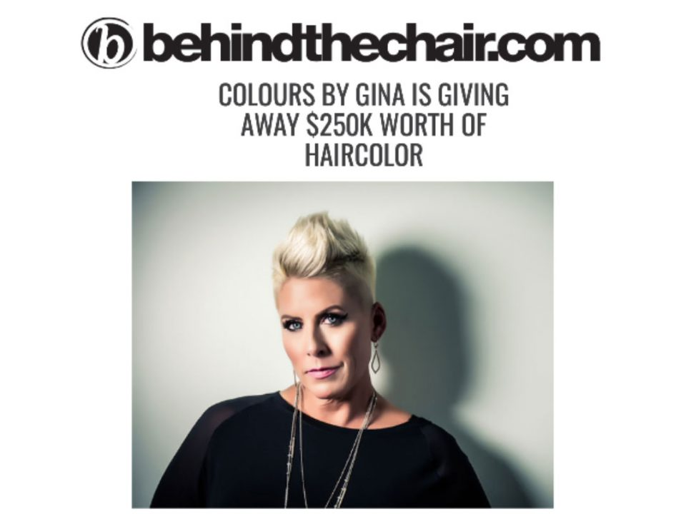 Behind the Chair | COLOURS by Gina is giving away $250,000 worth of haircolor
