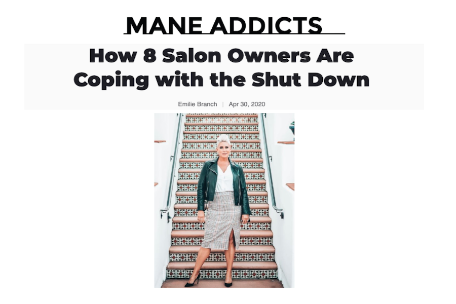 Mane Addicts | How 8 Salon Owners Are Coping with the Shut Down Featuring Gina Rivera